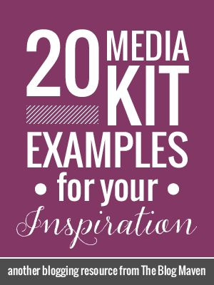 20 Media Kit Examples for Bloggers from The Blog Maven #blogging