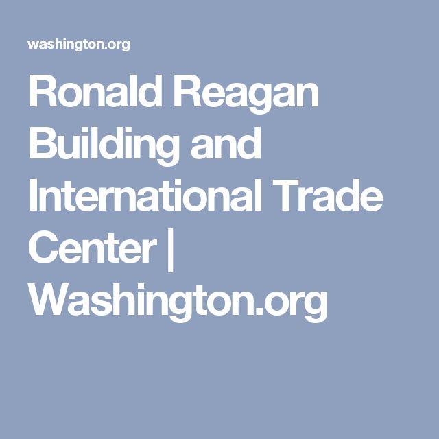 Ronald Reagan Building and International Trade Center | Washington.org