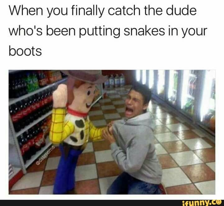 """i'm gonna kick your ass with the snake in my boot"""