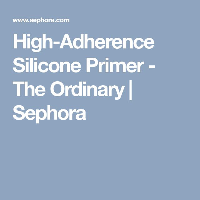 High-Adherence Silicone Primer - The Ordinary   Sephora