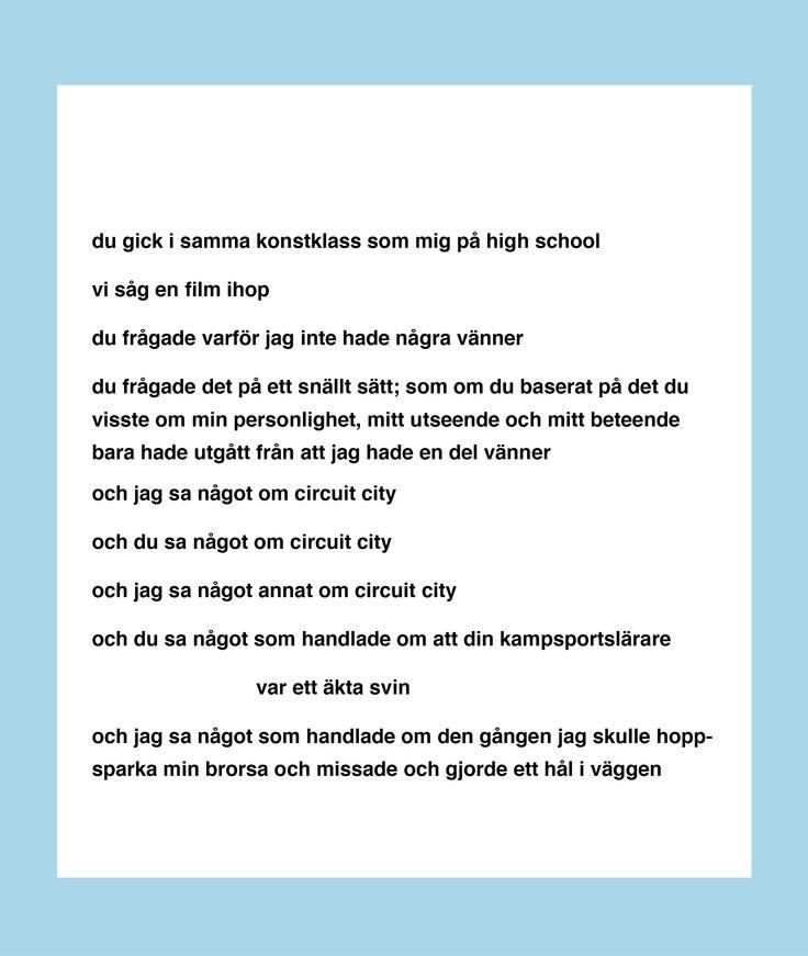 """Citat från Tao Lins diktsamling noll vänner (2015). Dikten heter """"du var en kampsportmästare och du jobbade på circuit city""""."""