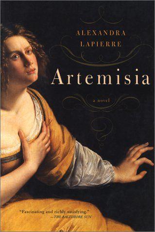 Artemisia, historical fiction based on the life of female Italian Renaissance painter, Artemisia Gentileschi