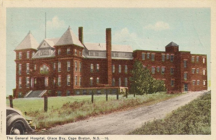 The Glace Bay General Hospital, Glace Bay, Cape Breton http://www.capermemories.com/2013/08/the-old-glace-bay-general-hospital.html