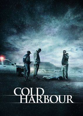 Cold Harbour (2013) - When a war breaks out between competing gangs of smugglers in Cape Town, South Africa, an honest cop is pressured to work for a powerful crime lord.