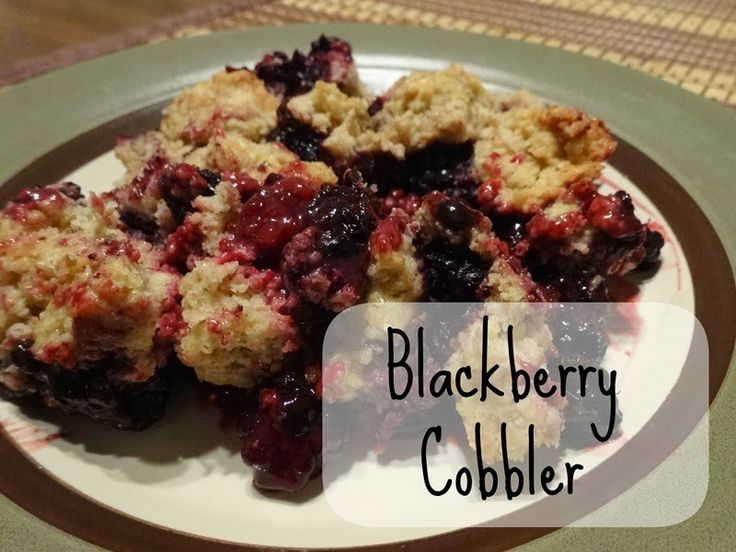 """With some of my modifications would include oat four instead of regular, honey instead of sugar, avocado instead of butter and almond milk instead of cows to make TRUE """"Healthy"""" Blackberry Cobbler"""