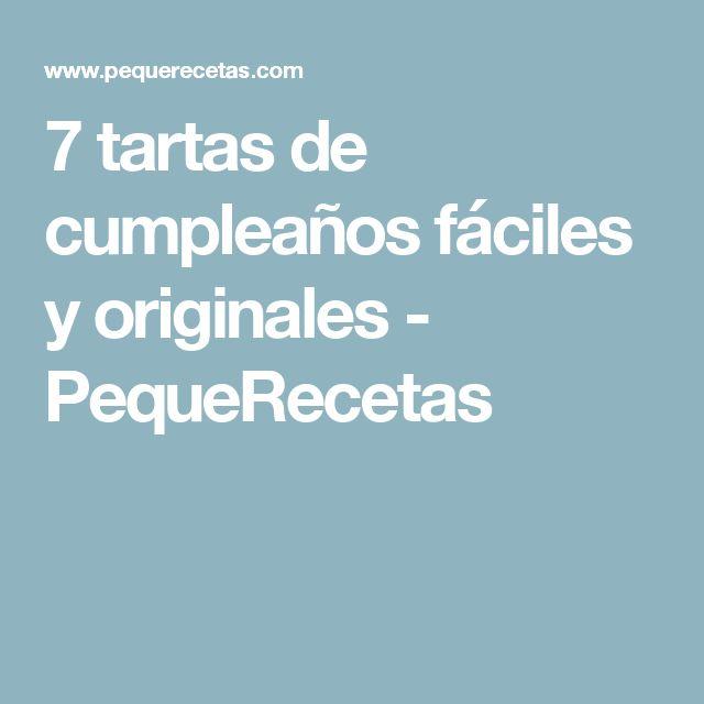7 tartas de cumpleaños fáciles y originales - PequeRecetas