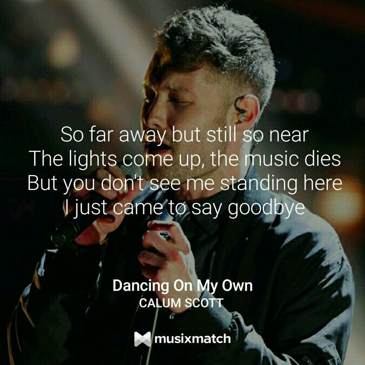Dancing On My Own Sheet Music With Lyrics: Dancing On My Own Calum Scott Lyrics