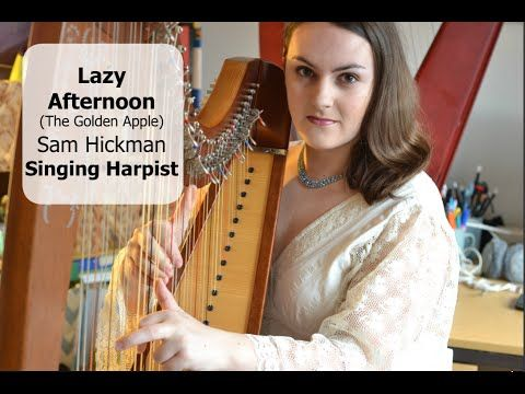 Lazy Afternoon (The Golden Apple) - Sam Hickman Singing Harpist
