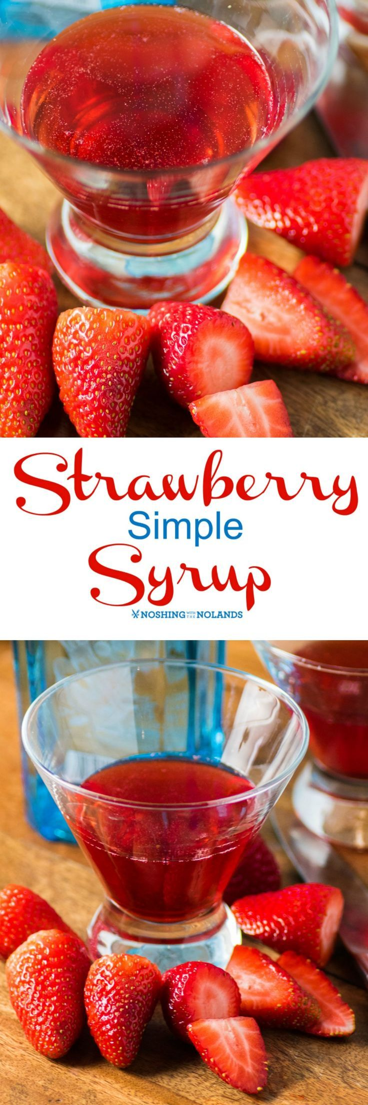 Strawberry Simple Syrup by Noshing With The Nolands is a great addition to mocktails and cocktails or you can use it as a glaze for cake and ice cream!