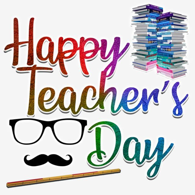 Happy Teachers Day Teachers Day Special Png Image In 2020 Happy Teachers Day Teachers Day Special Happy Teachers Day Card