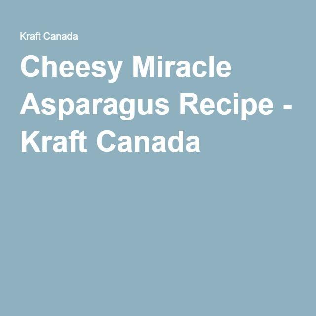 Cheesy Miracle Asparagus Recipe - Kraft Canada