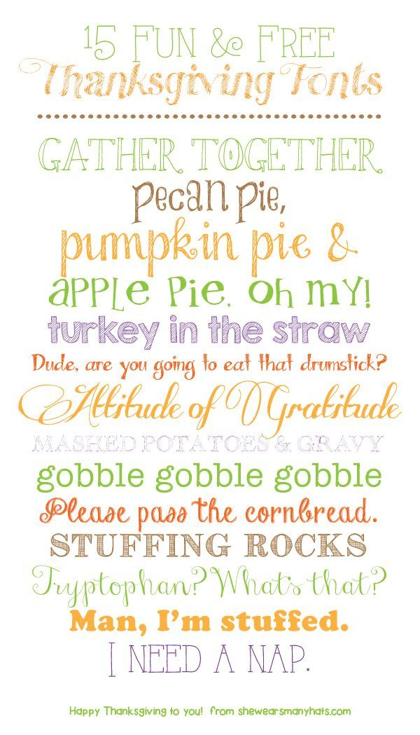 """Pecan Pie & Pumpkin Pie & Turkey in the Straw"" 15 Fun and Free Thanksgiving Fonts  #free #fonts #invitations #blogging #typography #scrapbooking #fall #thanksgiving #autumn"