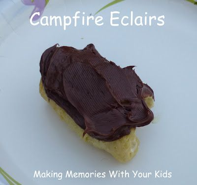Making Memories ... One Fun Thing After Another: Campfire Eclairs