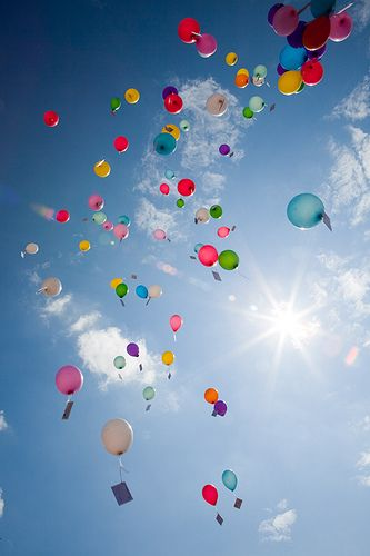 Write your dreams or a message to a loved one that has passed away~attach to the ballon and send them to heaven.