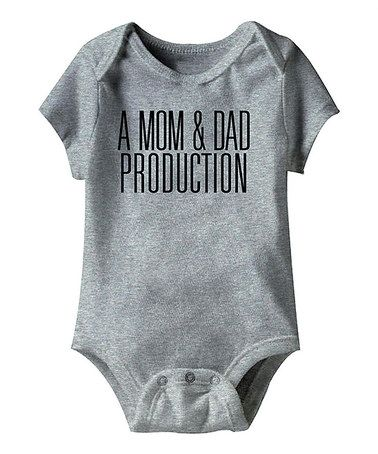 Take a look at this Heather Gray 'Mom & Dad Production' Bodysuit - Infant by Urs Truly on #zulily today!