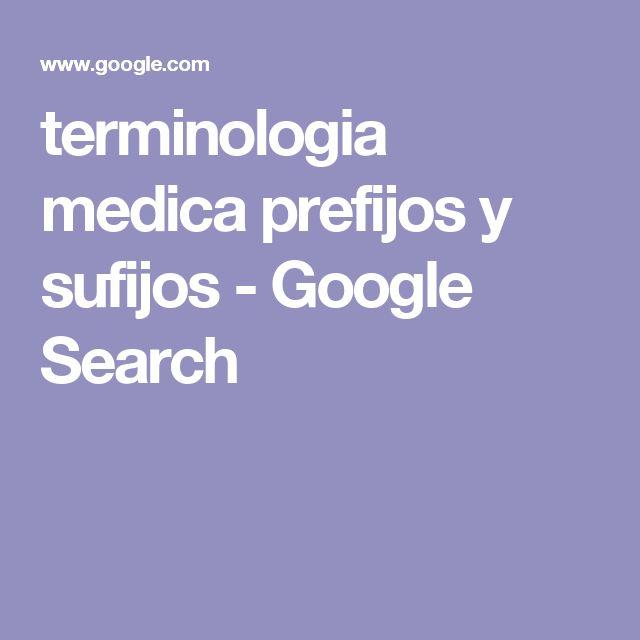 terminologia medica prefijos y sufijos - Google Search
