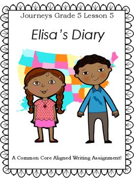 elisa is writing in a diary This is a trifold that goes with the journey's 5th grade story, elisa's diary if you like this trifold, please see my other individual and bundled tri-folds on my tn.