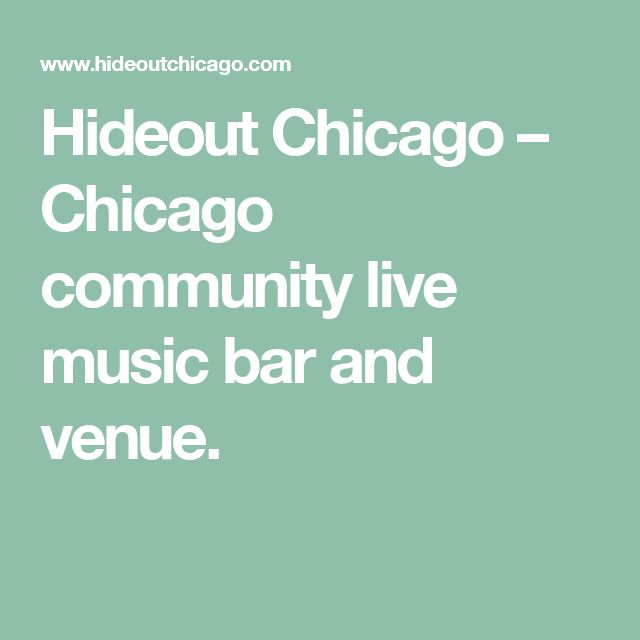 Hideout Chicago – Chicago community live music bar and venue.