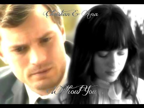 Christian And Ana ~ Without you