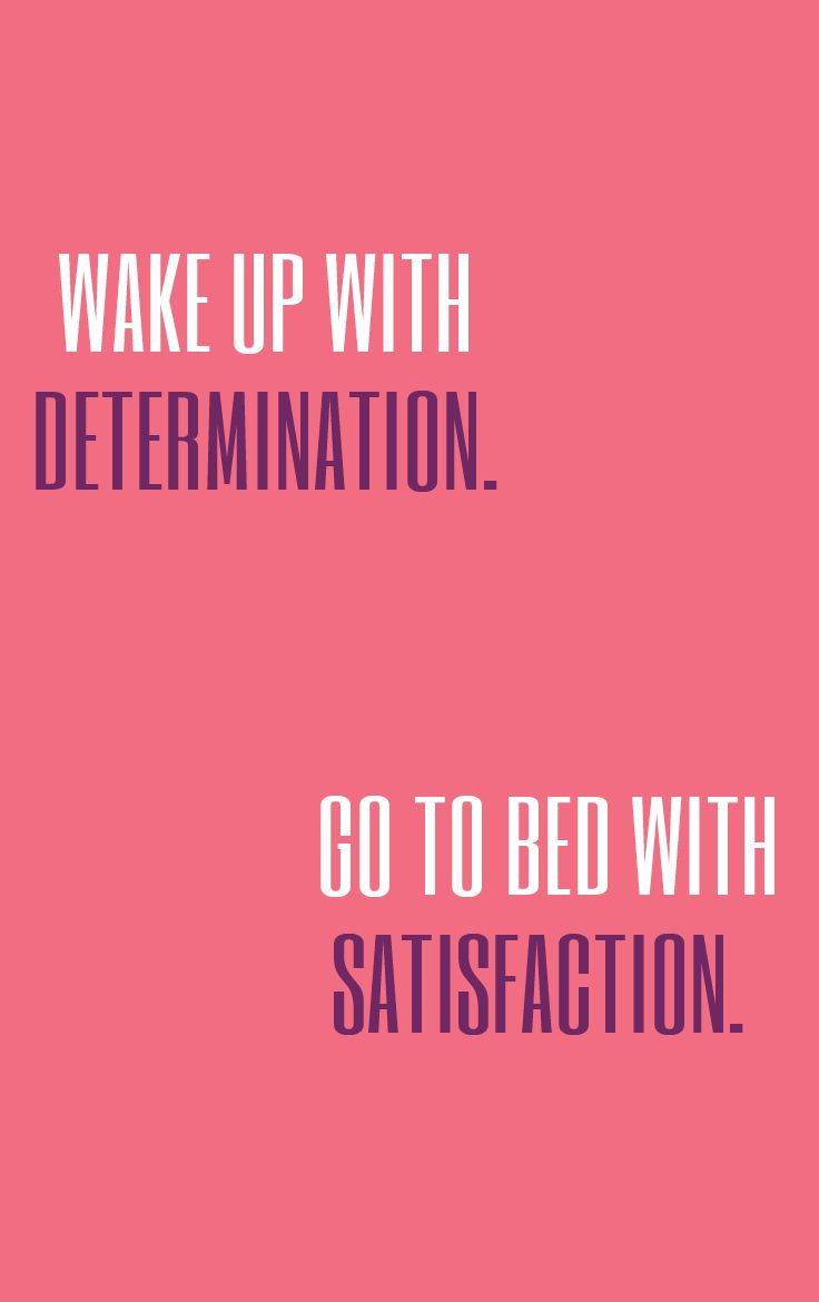 Wake Up With Determination. Go To Bed With Satisfaction #skinnyms #fitness #healthyliving #inspiration