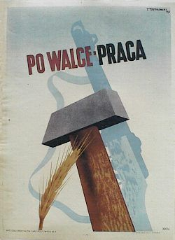 designer: Trepkowski Tadeusz poster title: Po walce praca year of poster: 1945