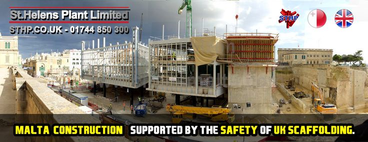 Malta construction has taken a serious upturn with many overseas companies and contractors looking at the UK for safety in scaffolding supplies and systems.