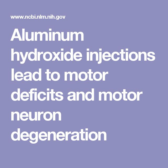Aluminum hydroxide injections lead to motor deficits and motor neuron degeneration