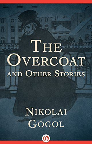 The Overcoat: And Other Stories by Nikolai Gogol https://www.amazon.com/dp/B01DX7VM76/ref=cm_sw_r_pi_dp_1n.CxbNP3EEVH