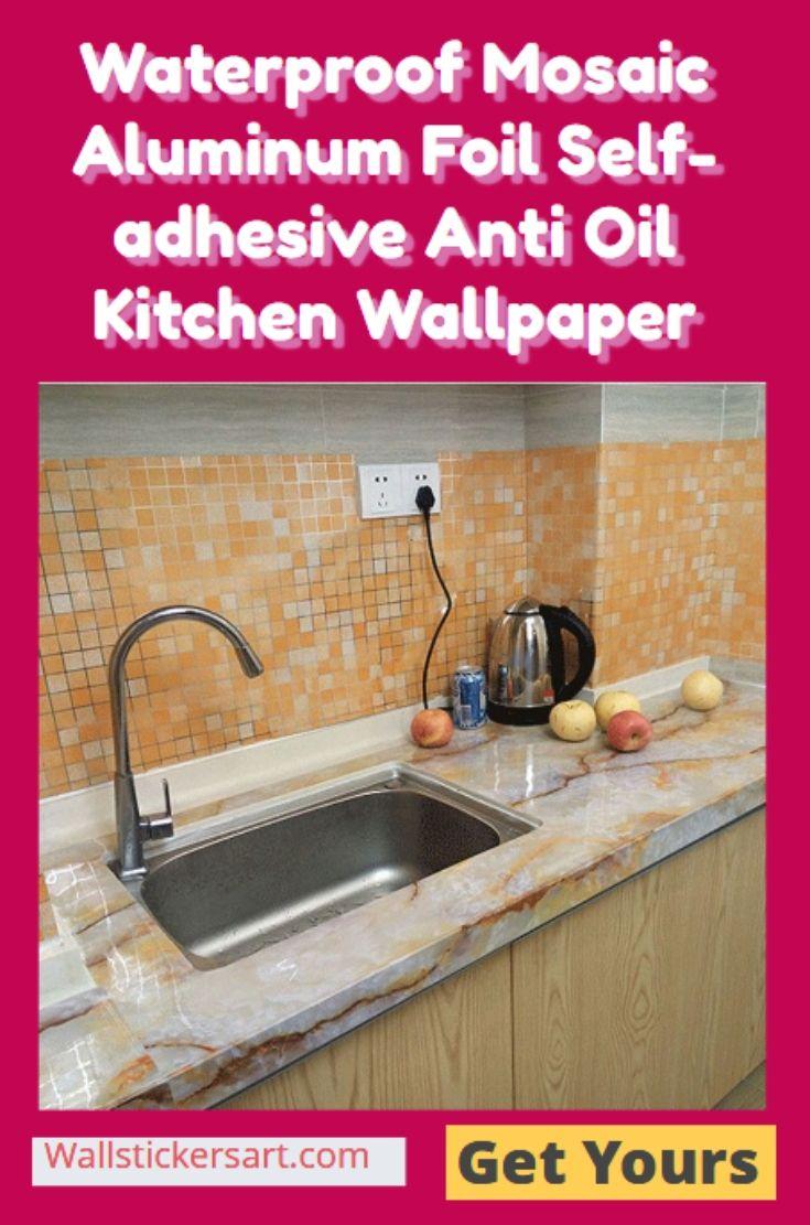 Waterproof Mosaic Aluminum Foil Self Adhesive Anti Oil Kitchen Wallpaper Kitchen Wallpaper Kitchen Wall Stickers Kitchen Wall Art Stickers