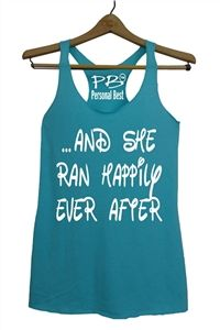 Run Disney - women top - And she ran happily ever after. -  - $17.99