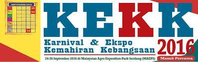 KARNIVAL & EKSPO KEMAHIRAN KEBANGSAAN (KEKK) 2016 & ASEAN SKILLS COMPETITION (ASC) 2016  1) KARNIVAL & EKSPO KEMAHIRAN KEBANGSAAN (KEKK) 2016 Tarikh : 24  26 September 2016Lokasi : Malaysia Agro Exposition Park Serdang (MAEPS) Serdang Selangor Pengenalan: Karnival dan Ekspo Kemahiran Kebangsaan 2016 (KEKK 2016) merupakan satu festival kemahiran yang diadakan bagi mempromosikan Pendidikan dan Latihan Teknikal dan Vokasional (Technical and Vocational Education and Training TVET). Peneraju…
