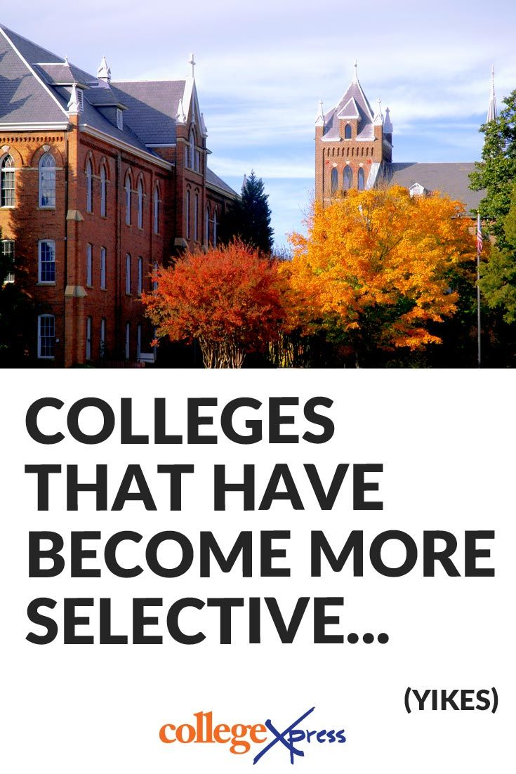 17 best images about the best college lists these are the colleges that have become notably harder to get into in the last few years in terms of admission selectivity and some were pretty hard to