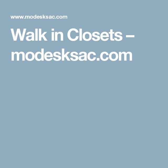Walk in Closets – modesksac.com