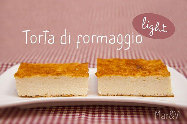 Mar&Vi Creative Studio - Italia: Oggi cucino io: Torta di formaggio light