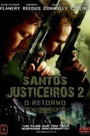 Santos Justiceiros 2: O Retorno