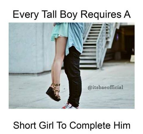Every tall boy requires a short girl