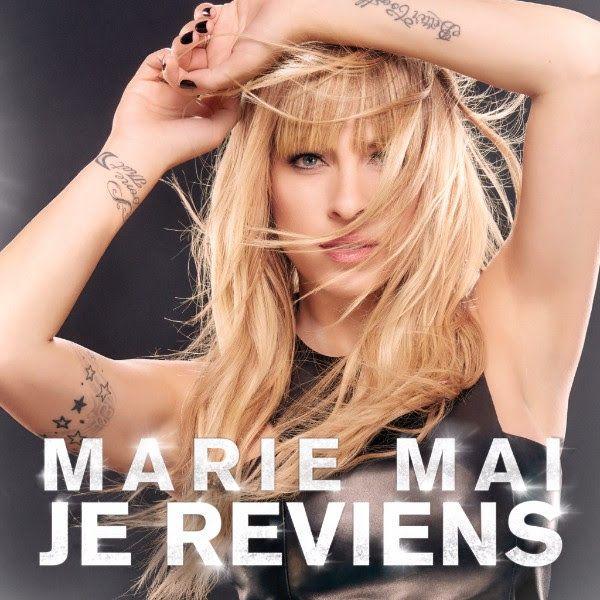 Je reviens, la chanson officielle du retour sur scène de Marie-Mai, numéro 1 sur iTunes | HollywoodPQ.com