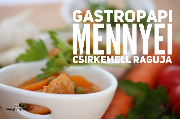 GastroPapi mennyei csirkemell RAGUJA - GastroGranny receptjei, videó receptjei