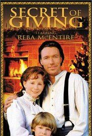 ^ The Secret of Giving with Reba McEntire, Thomas Ian Griffith & Ronny Cox