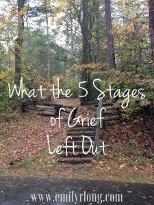 Most of us have heard them. The 5 Stages of Grief created by Elizabeth Kubler Ross: Denial Bargaining Anger Depression Acceptance The 5 Stages are a lovely idea that package grief up in a nice and …