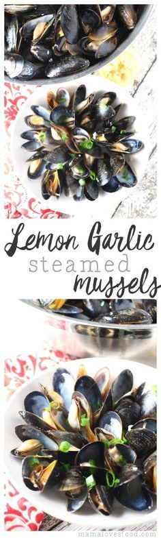 Lemon Garlic Steamed Mussels - an easy recipe perfect for a romantic dinner date night.