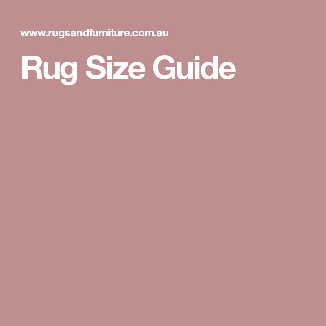 17 Best Images About Transfer Size Placement On: 17 Best Ideas About Rug Size Guide On Pinterest