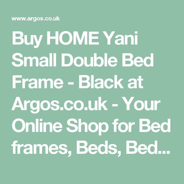 Buy HOME Yani Small Double Bed Frame - Black at Argos.co.uk - Your Online Shop for Bed frames, Beds, Bedroom furniture, Home and garden.