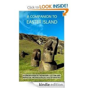 Amazon - A Companion To Easter Island (Guide To Rapa Nui)