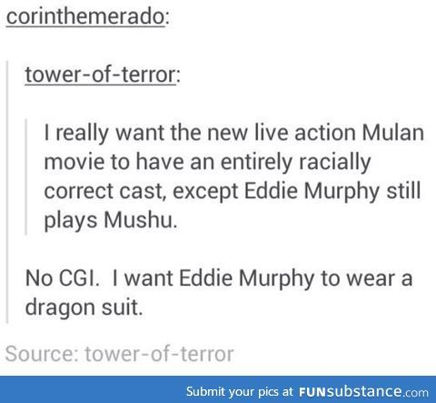 Eddie Murphy in a dragon suit.