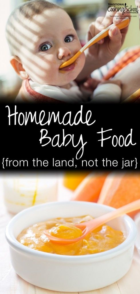 Homemade Baby Food {from the land, not the jar} | The gift I *didn't* receive at my first baby shower? A book on making baby food from scratch. So I bought one myself. I finally put it to use with our 4th and 5th blessings, who grew big and fast. Here are the foods I introduced and at what age. | TraditionalCookingSchool.com