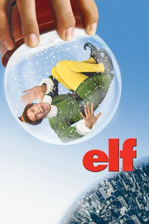 Watch Elf 2003 Full Movie Online Free