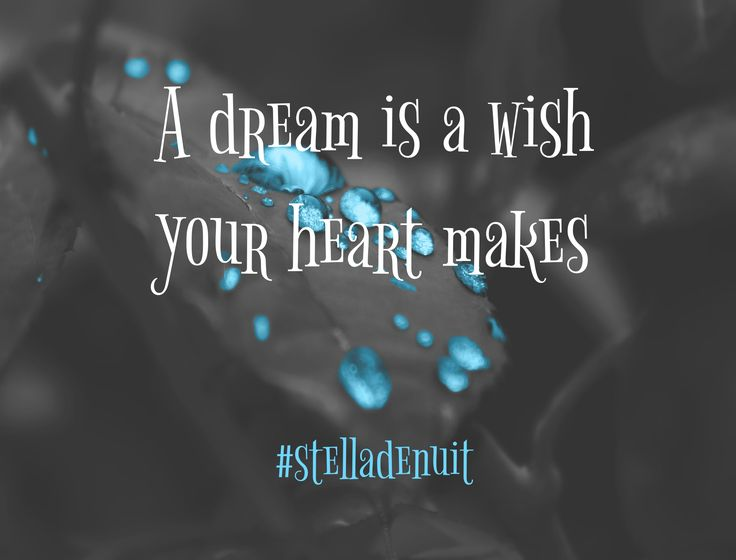 #dream #wish #heart #makes #stelladenuit #facebook #spiritual #advice