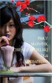 """Xiaolu Guo - """"Mały słownik chińsko-angielski dla kochanków."""" (PL)"""