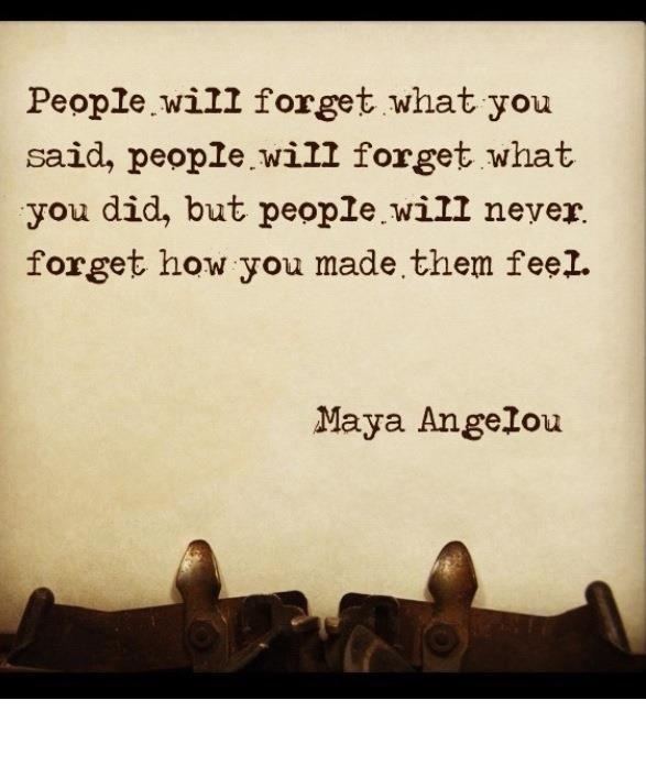 Wisdom from Maya Angelou.